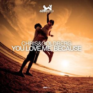 CHRIS - You Love Me, Because