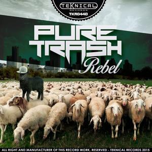 PURE TRASH - Rebel