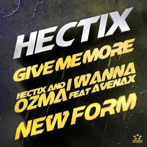HECTIX - Give Me More