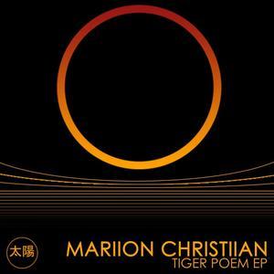 CHRISTIIAN, Mariion - Tiger Poem EP