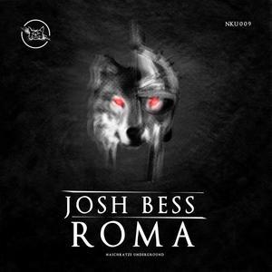 BESS, Josh - Roma