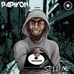 PAPIYON - Sell Me (Explicit)