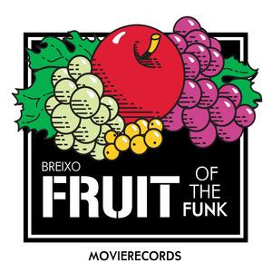BREIXO - Fruit Of The Funk