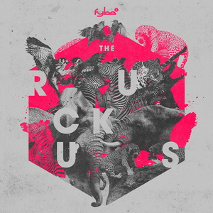 FYBE:ONE - The Ruckus