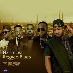 HARRYSONG feat OLAMIDE/IYANYA/OREZI KCEE - Reggae Blues