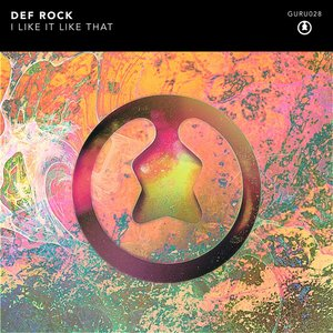 DEF ROCK - I Like It Like That