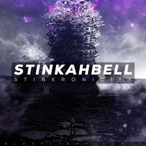 STINKAHBELL - Stinkronicity