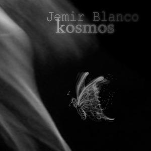 JEMIR BLANCO - Kosmos