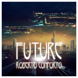 CONFORTO, Roberto - Future
