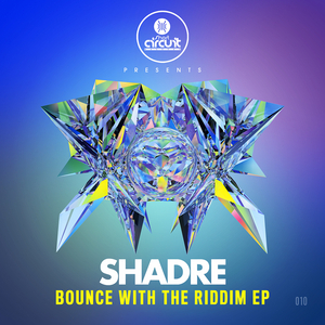 SHADRE - Bounce With The Riddim