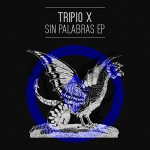 TRIPIO X - Sin Palabras