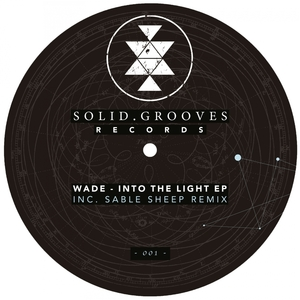 WADE - Into The Light EP