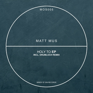MUS, Matt - Holy To