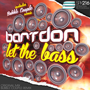 BARTDON - Let The Bass