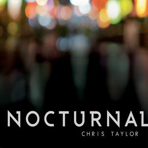 TAYLOR, Chris - Nocturnal