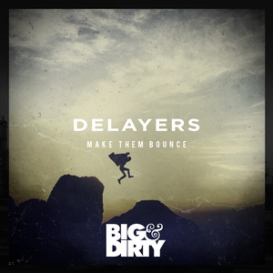 DELAYERS - Make Them Bounce