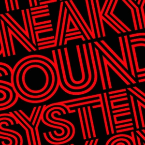 SNEAKY SOUND SYSTEM - UFO (Goodwill mix)