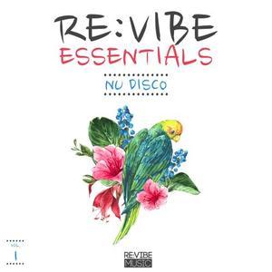 VARIOUS - Re:Vibe Essentials - Nu Disco Vol 1
