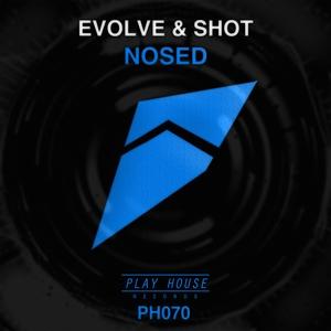 EVOLVE & SHOT - Nosed