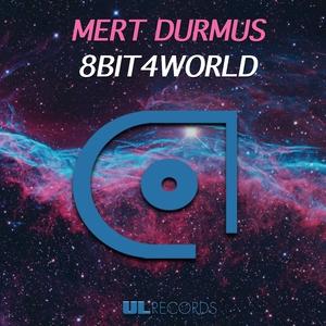 MERT DURMUS - 8Bit4World