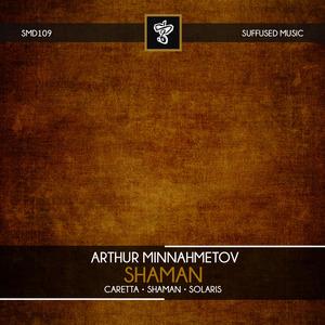 MINNAHMETOV, Arthur - Shaman