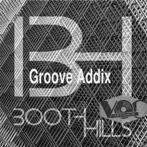 BOOTHHILLS - Groove Addix