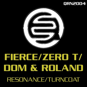 FIERCE/ZERO T/DOM & ROLAND - Resonance