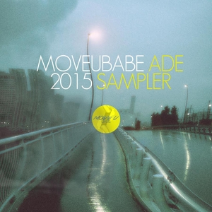VARIOUS - Moveubabe ADE 2015 Sampler