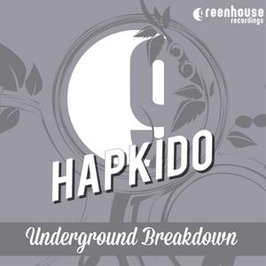 HAPKIDO - Underground Breakdown