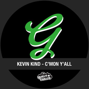 KIND, Kevin - C'mon Y'all