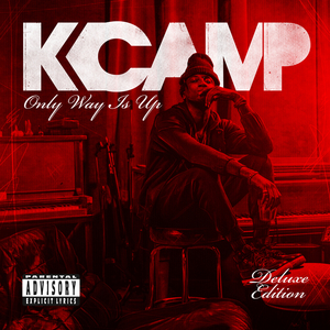 K CAMP - Only Way Is Up (Explicit Deluxe)