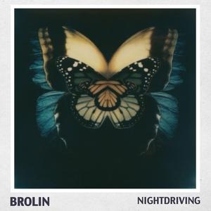 BROLIN - Nightdriving