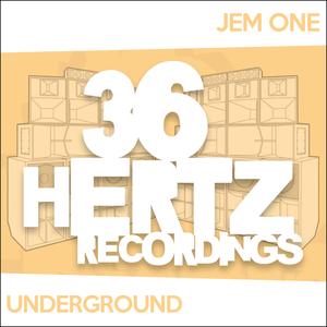ONE, Jem - Underground