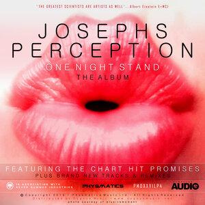 JOSEPHS PERCEPTION - One Night Stand
