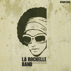 LA ROCHELLE BAND - Wonderland