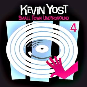 VARIOUS - Small Town Underground Vol 4 by Kevin Yost