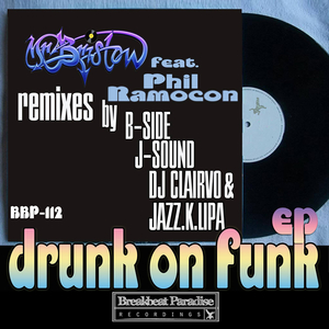 MR BRISTOW - Drunk On Funk EP