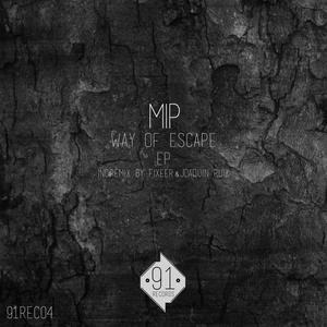 MIP - Way Of Escape