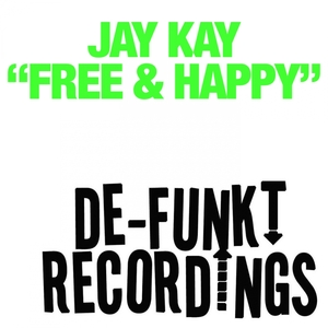 JAY KAY - Free & Happy