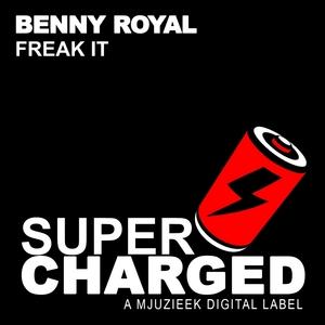 BENNY ROYAL - Freak It