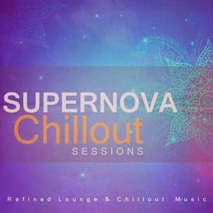 VARIOUS - Supernova Chillout Sessions