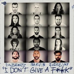 DA BROZZ - I Don't Give A F**K (Explicit)