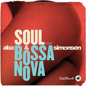 ABA & SIMONSEN - Soul Bossa Nova