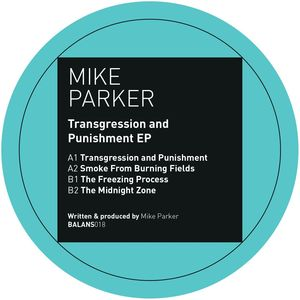 MIKE PARKER - Transgression And Punishment EP
