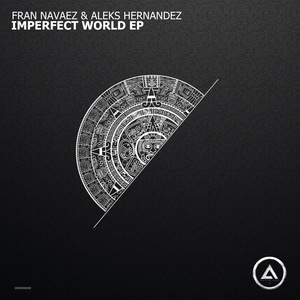 FRAN NAVAEZ - Imperfect World EP