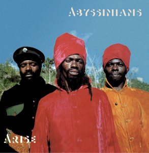 THE ABYSSINIANS - Arise (Expanded Edition)