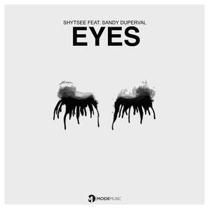 SHYTSEE feat SANDY DUPERVAL - Eyes