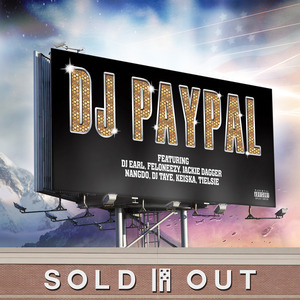 DJ PAYPAL - Sold Out