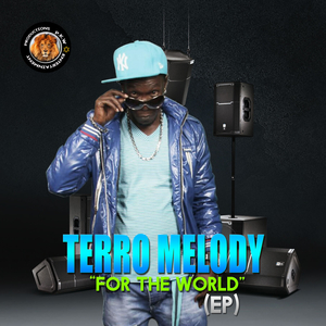 TERRO MELODY - For The World