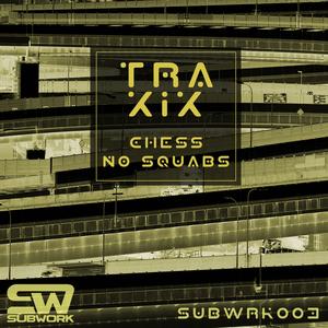 TRAXIX - Chess/No Squabs